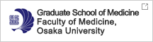 Graduate School of Medicine / Faculty of Medicine, Osaka University