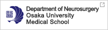 Department of Neurosurgery , Osaka University Medical School