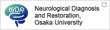 Neurological Diagnosis and Restoration, Osaka University
