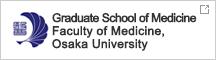 Graduate School of Medicine / Faculty of Medicine, Osaka University